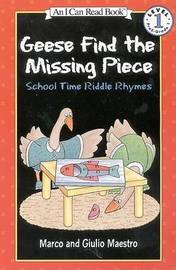 Geese Find the Missing Piece: School Time Riddle Rhymes: Level 1 by Marco Maestro image