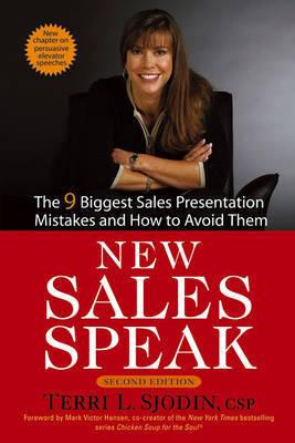 New Sales Speak by Terri L. Sjodin