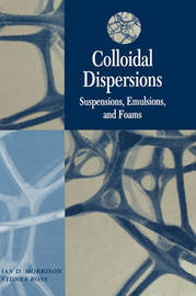 Colloidal Dispersions by Ian Douglas Morrison image
