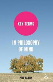 Key Terms in Philosophy of Mind by Pete Mandik image