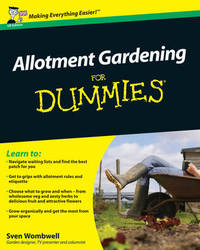 Allotment Gardening For Dummies by Sven Wombwell