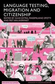 Language Testing, Migration and Citizenship
