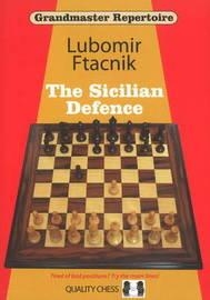 Grandmaster Repertoire: Sicilian Defence by Lubomir Ftacnik image