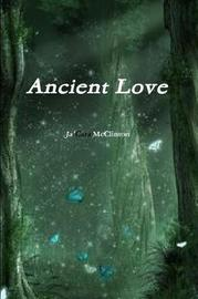 Ancient Love by Jacara McClinton image