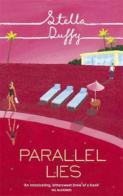 Parallel Lies by Stella Duffy