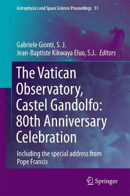 The Vatican Observatory, Castel Gandolfo: 80th Anniversary Celebration image