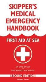 Skipper's Medical Emergency Handbook by Campbell Mackenzie
