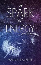 A Spark of Energy by Vanda Valente image
