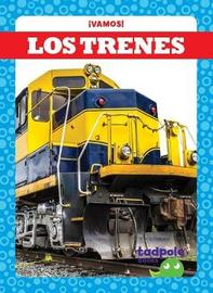 Los Trenes (Trains) by Tessa Kenan image