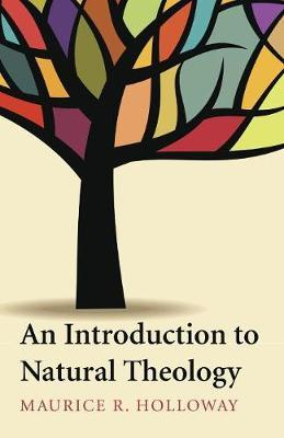 An Introduction to Natural Theology by Maurice R Holloway image