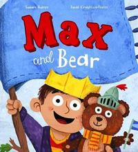 Max and Bear by Susan Quinn