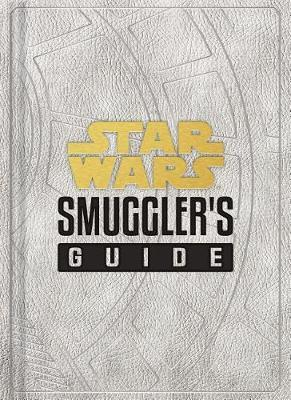 Star Wars: Smugglers Guide by Daniel Wallace