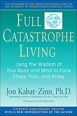 Full Catastrophe Living by Jon Kabat-Zinn image