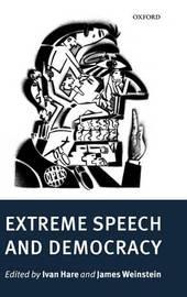 Extreme Speech and Democracy