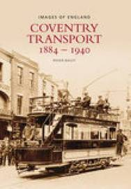 Coventry Transport 1884 - 1940 by Roger Bailey image