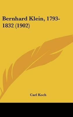 Bernhard Klein, 1793-1832 (1902) by Carl Koch