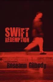Swift Redemption by Roseann Gilbody image