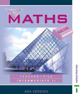 Key Maths GCSE: Teacher File: Intermediate II: AQA by David Baker image