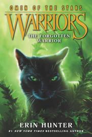 Warriors: Omen of the Stars #5: The Forgotten Warrior by Erin Hunter