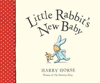 Little Rabbit's New Baby by Harry Horse image