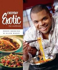 Everyday Exotic by Roger Mooking