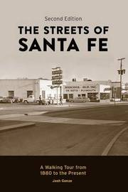 The Streets of Santa Fe by Josh Gonze
