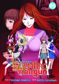 A Certain Scientific Railgun: Volume 5 by Kazuma Kamachi