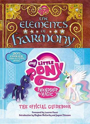 My Little Pony: The Elements of Harmony - Friendship Is Magic Official Guidebook