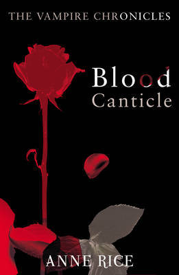 Blood Canticle (Vampire Chronicles #10) by Anne Rice image