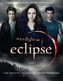 Eclipse: Twilight Saga: The Official Movie Companion by Mark Cotta Vaz