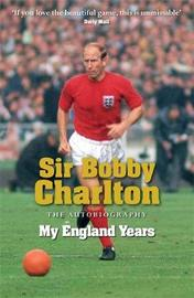 My England Years: The Autobiography by Bobby Charlton image