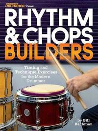 BACHMAN BILL RHYTHM & CHOPS BUILDERS DRUMS BOOK by Bill Bachman image