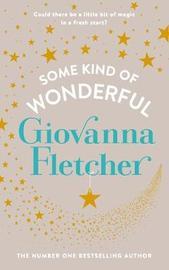Some Kind of Wonderful by Giovanna Fletcher