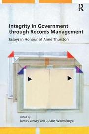 Integrity in Government through Records Management by James Lowry image