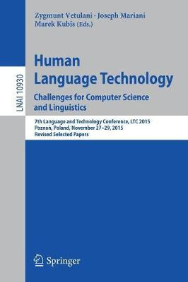 Human Language Technology. Challenges for Computer Science and Linguistics image