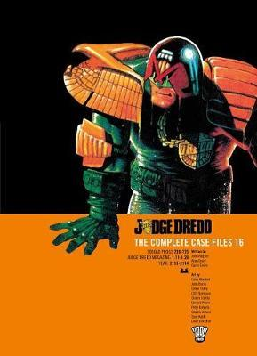 Judge Dredd the Complete Case Files Vol. 16 by John Wagner