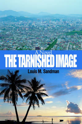 The Tarnished Image by Louis M. Sandman image