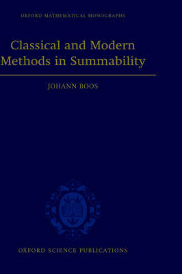 Classical and Modern Methods in Summability by Johann Boos