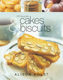 100 Favourite Cakes and Biscuits by Alison Holst