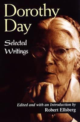 Dorothy Day by Robert Ellsberg