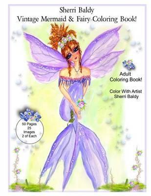 Sherri Baldy Vintage Mermaid And Fairy Coloring Book Sherri Ann