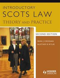 Introductory Scots Law: Theory and Practice 2nd Edition by Alistair Wylie image