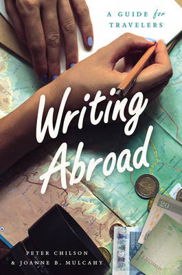 Writing Abroad by Peter Chilson image