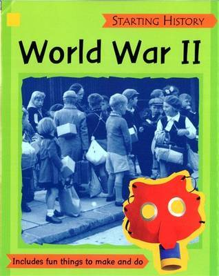 Starting History: World War Two by Sally Hewitt image