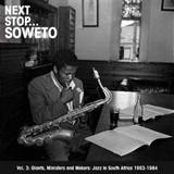 Next Stop Soweto Vol. 3 (2CD) by Various