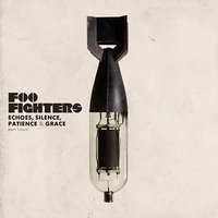 Echoes, Silence, Patience and Grace by Foo Fighters