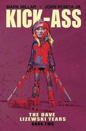 Kick-Ass: The Dave Lizewski Years Book Two by Mark Millar