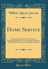 Home Service by William Bacon Stevens