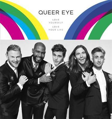 Queer Eye: Love Yourself Love Your Life by Antoni Porowski