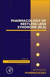 Pharmacology of Restless Legs Syndrome (RLS): Volume 84 by Clemens